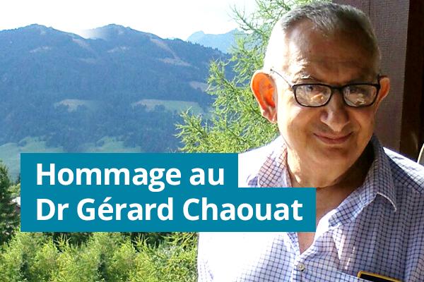 Hommage au Dr Gérard Chaouat